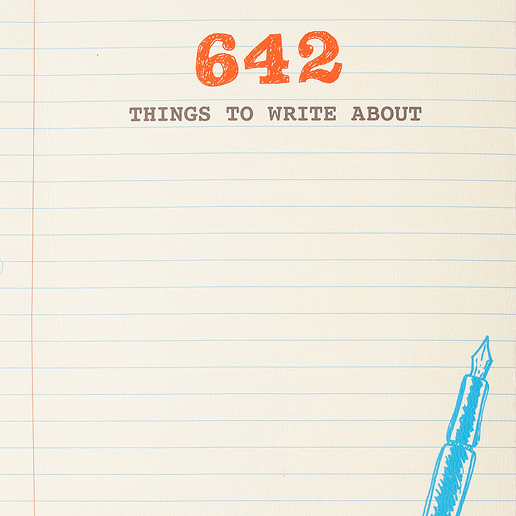 4_642 Things to Write About