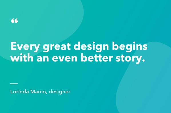 Great Design = Story_QUOTE