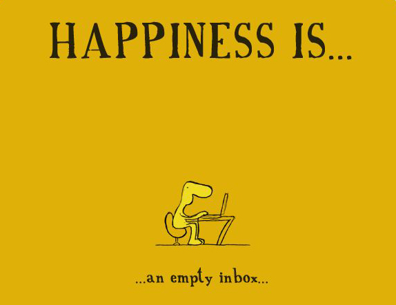 Happiness is an Empty Inbox