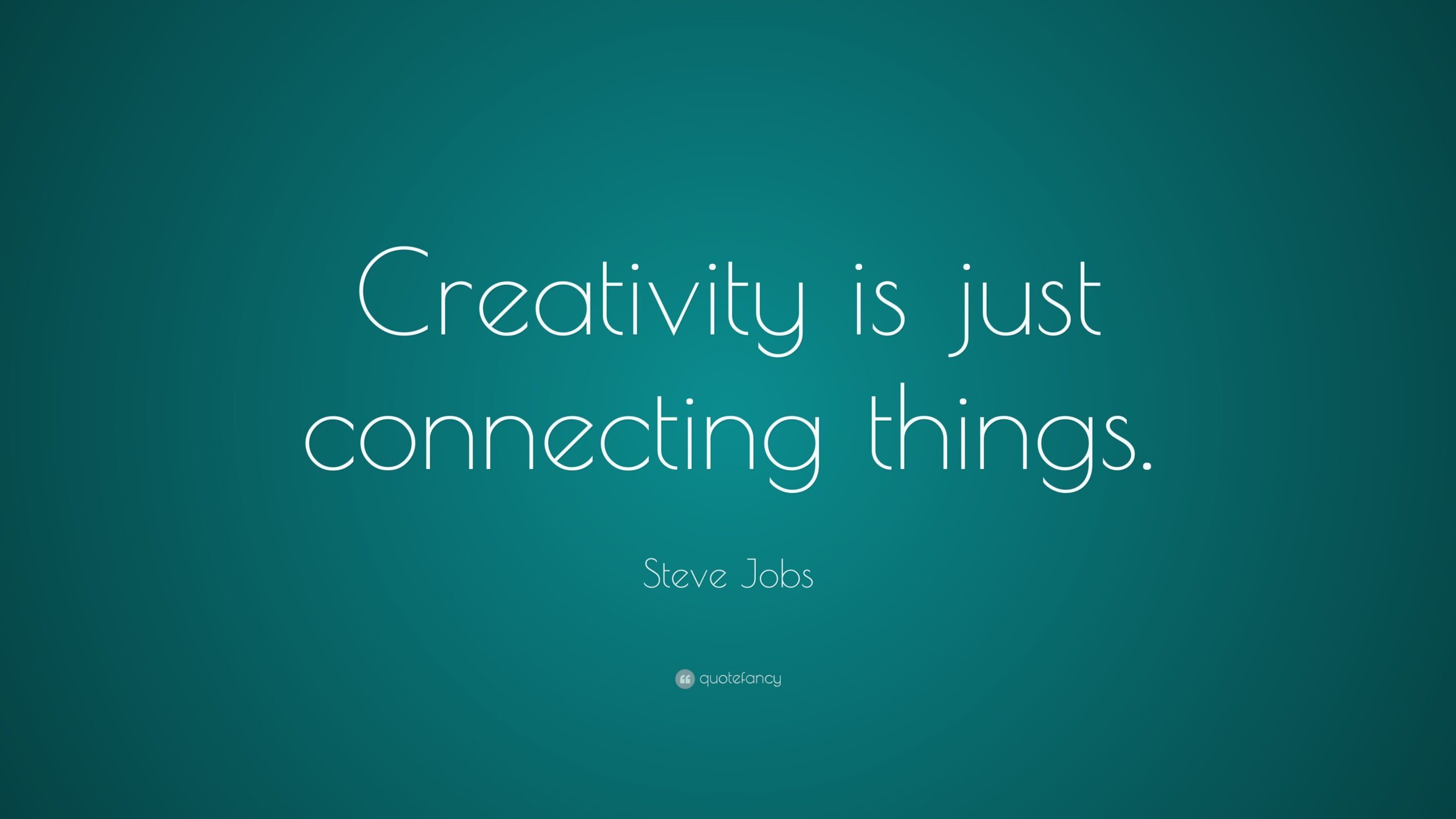 Creativity is Connecting Things
